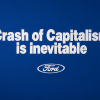 THE CRASH OF CAPITALISM (Ford), 1990