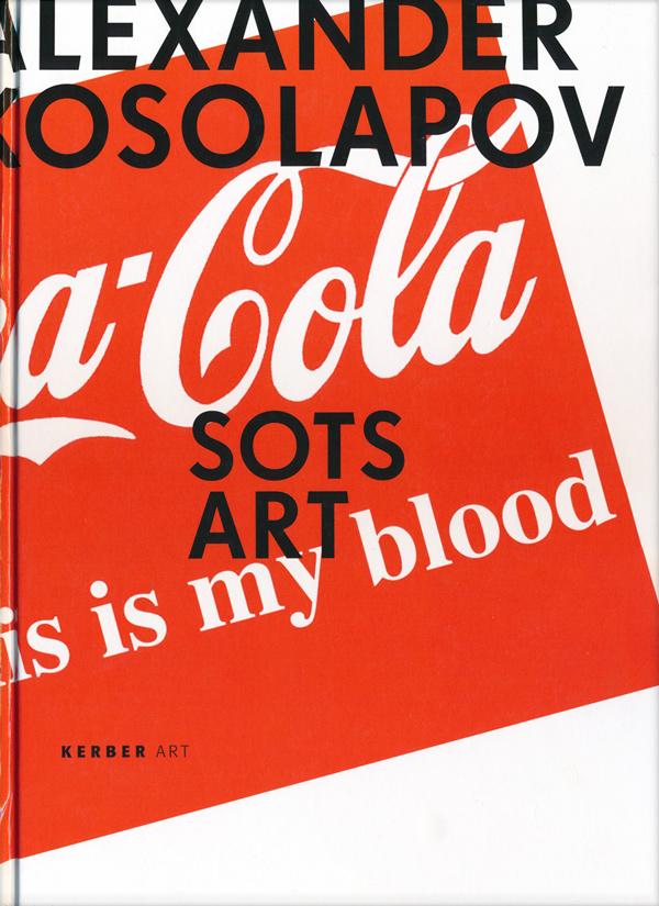 Sots Art. Published by Kerber